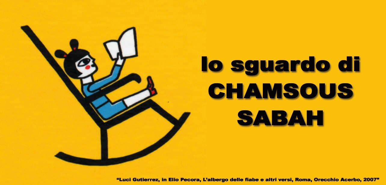 Lo sguardo di Chamsous Sabah