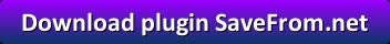 Download plugin SaveFrom.net