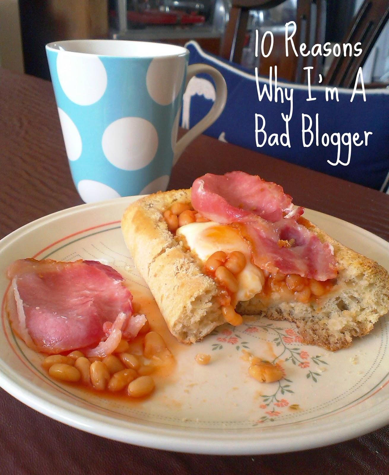 10 Reasons Why I'm A Bad Blogger - Half Eaten Food