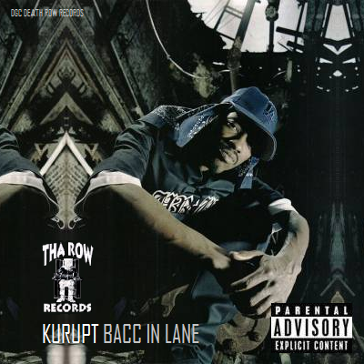 kurupt bacc in lane