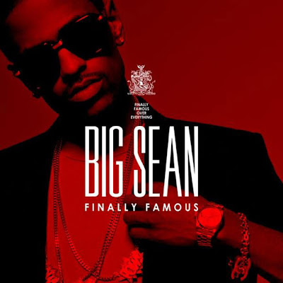 "big sean album cover. 2010 Big Sean ""Finally Famous"