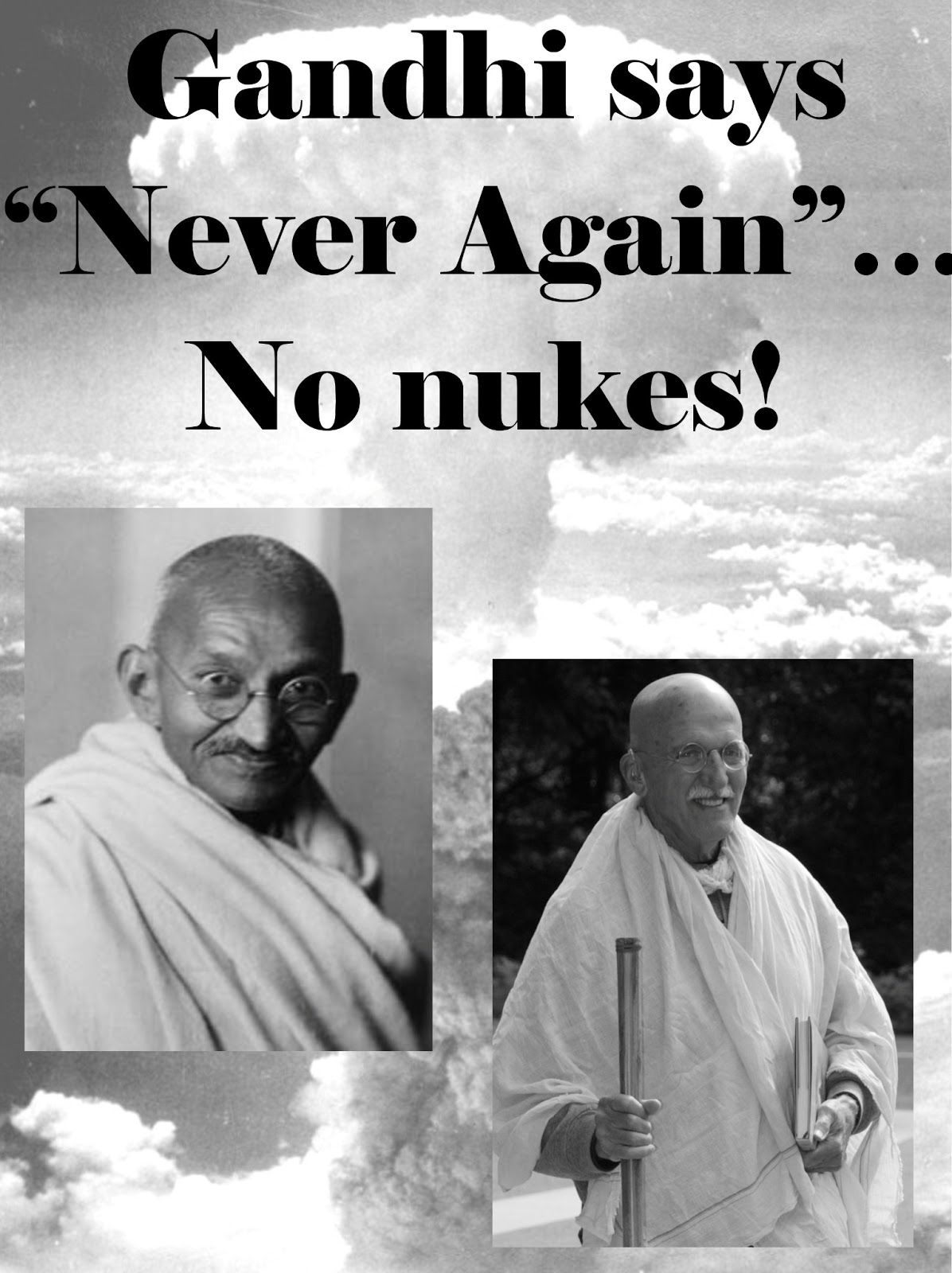 nuclear weapon and mahatma gandhi Mahatma gandhi was the leader of india's independence movement north korea willing to talk to us about giving up nuclear weapons, seoul says the pledge to halt missile tests comes after a busy year of launches by north korea.