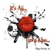 It's All in a Kiss...