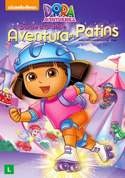 Baixar Filme Dora A Aventureira: Dora E A Grande Aventura De Patins (Dublado) Online Gratis