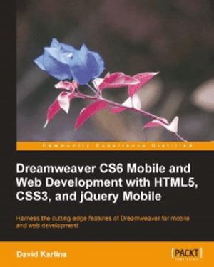 Dreamweaver CS6 Mobile and Web Development