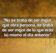 No se trata de ser mejor que otra persona...