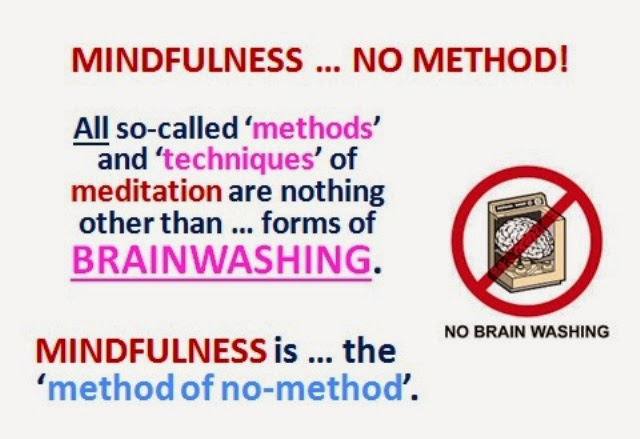 MINDFULNESS ... THE 'METHOD OF NO-METHOD'