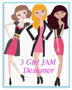 I Am A 3 Girl Jam Designer