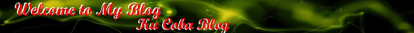 KU COBA BLOG.COM