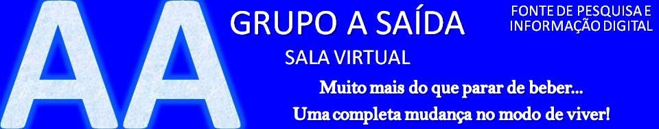 Grupo de Alcoólicos Anônimos Virtual - A SAÍDA