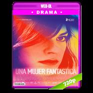 Una mujer fantástica (2017) WEB-DL 720p Audio Latino