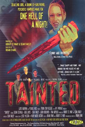 http://www.troma.com/films/tainted/