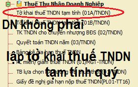 Từ quý 4/2014 doanh nghiệp không phải gửi tờ khai tạm tính thuế TNDN quý