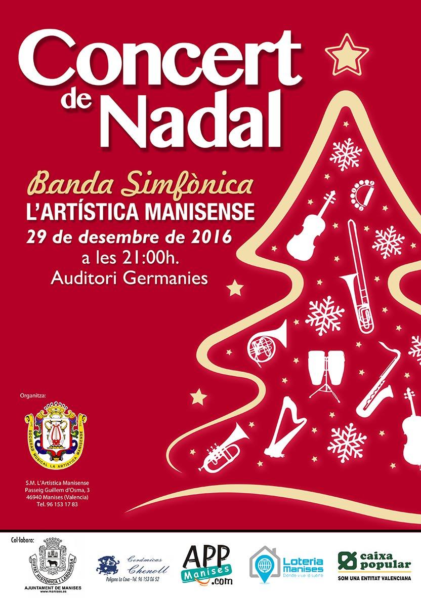29.12.16 CONCIERTO DE NAVI- DAD DE LA SOCIEDAD MUSICAL LA ARTÍSTICA MANISENSE