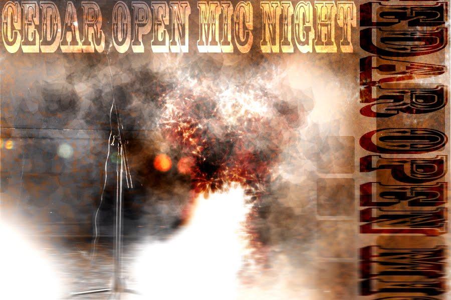 Cedar Open Mic Night