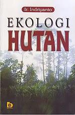 toko buku rahma: buku EKOLOGI HUTAN, pengarang indriyanto, penerbit bumi aksara