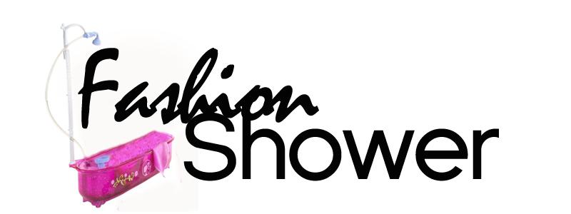 Fashionshower
