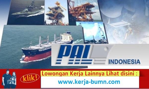 Lowongan Kerja PT. PAL Indonesia (Persero)