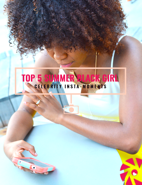 top 5 summer black girl insta moments