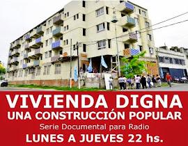 VIVIENDA DIGNA, UNA CONSTRUCCIÓN POPULAR