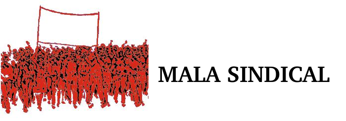 MALA SINDICAL