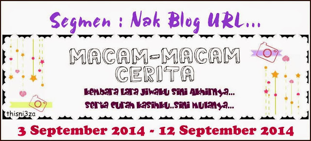 Nak blog URL by Macam-Macam Cerita
