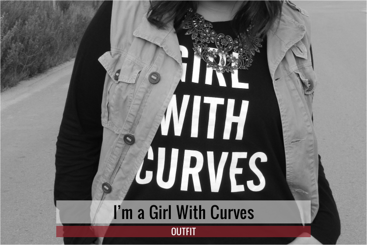 I'm a GIRL WITH CURVES