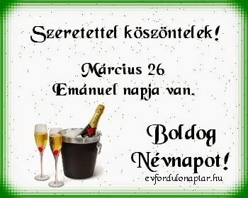 Március 26 - Emánuel névnap