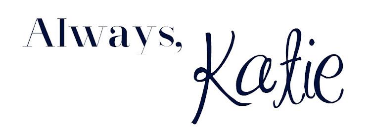 Always, Katie