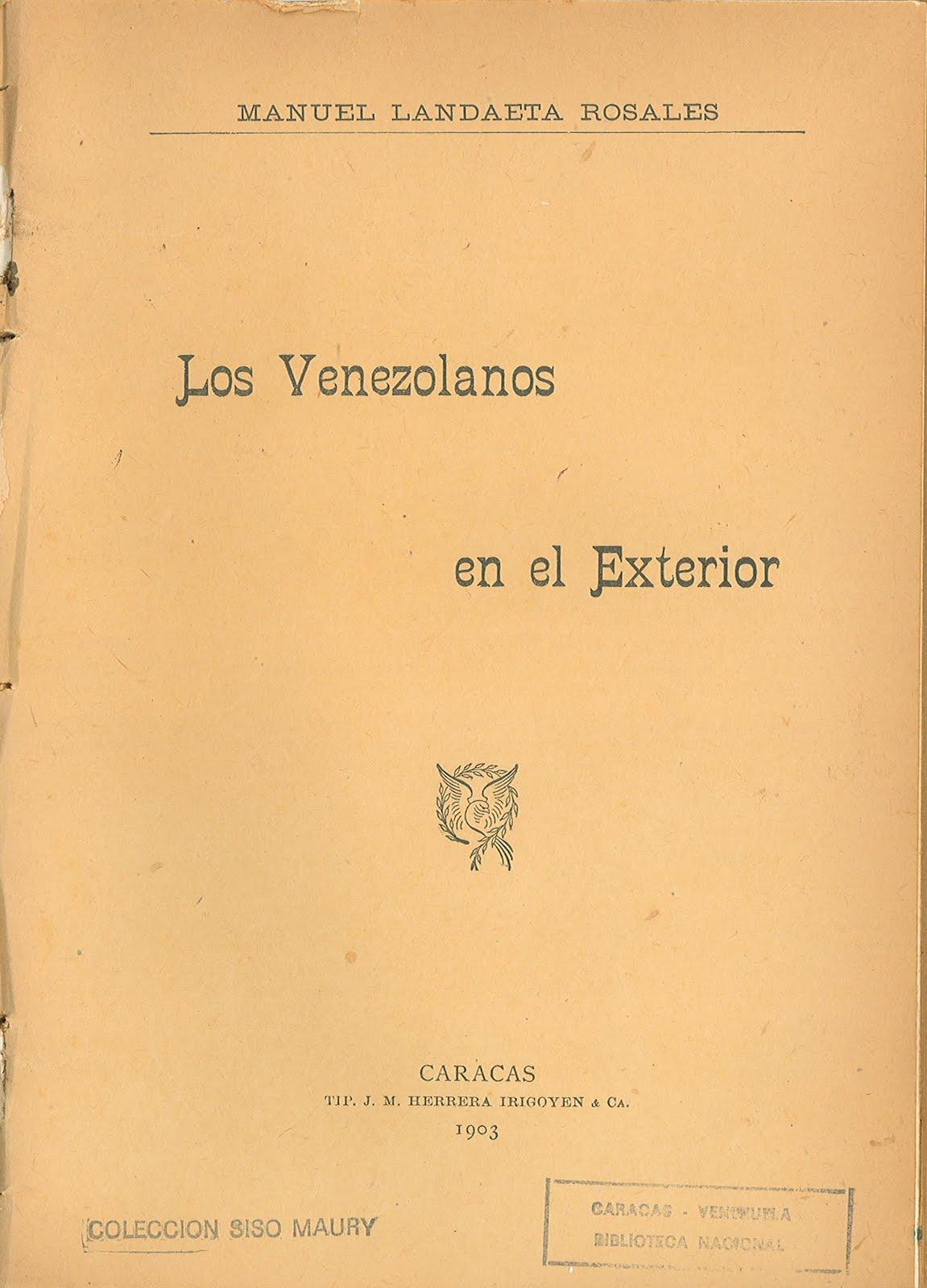 Libros raros y manuscritos biblioteca nacional de la for Venezolanos en el exterior