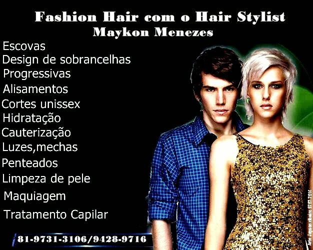 Studio Fashion Hair com o Hair Stylist: Maykon Menezes.