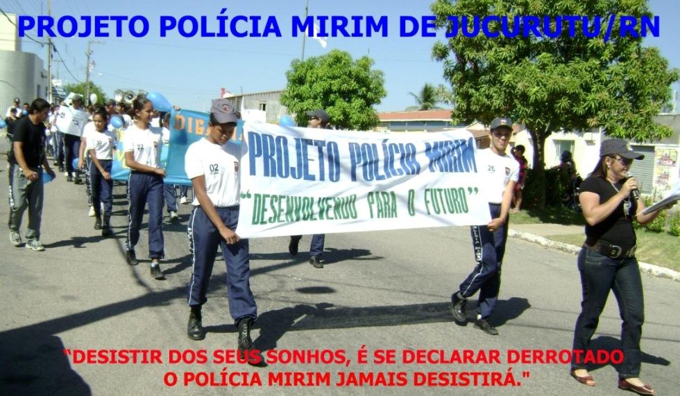 PROJETO POLÍCIA MIRIM DE JUCURUTU/RN