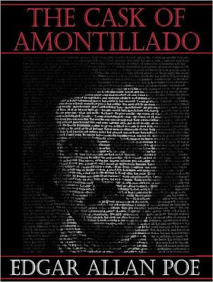 The Cask of Amontillado - Edgar Allan Poe