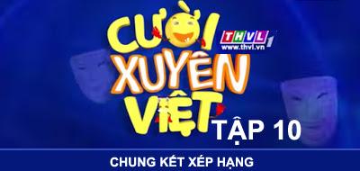 Cười Xuyen Việt tập cuối phát sóng vào 21h thứ sáu ngày 12/06/2015