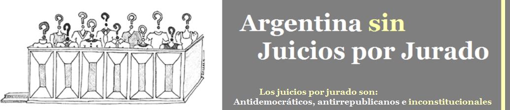 Argentina sin Juicios por Jurado