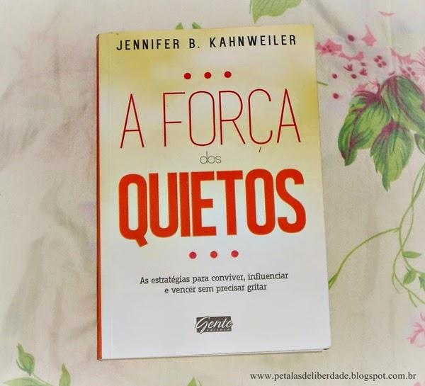 A força dos quietos, Jennifer Kahnweiler, Editora Gente, ISBN 9788573129373, capa, livro, sinopse