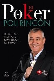 El poker según Poli Rincón