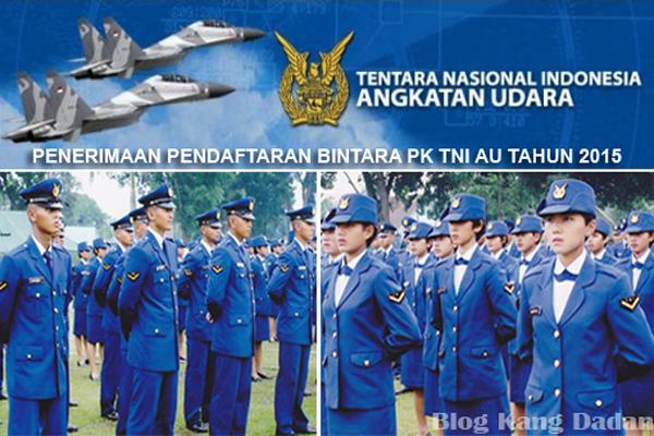 Pengumuman Pendaftaran Tamtama PK TNI AU Tahun 2015