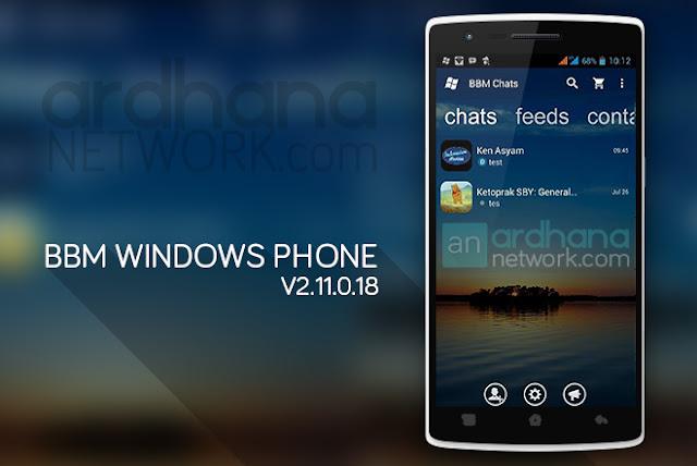 BBM Windows Phone Transparant - BBM Android V2.11.0.18