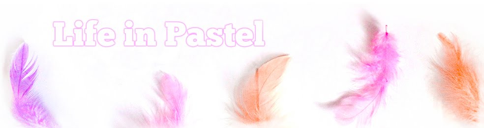Life in Pastel