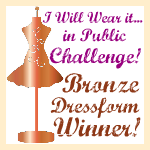 Bronze Dress-form Winner!!!