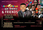 Laugh and Relax with MC Wowo...25th Aug 2013
