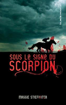 Sous le signe du scorpion de Maggie Stiefvater