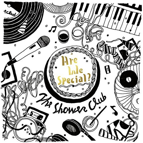 The Shower Club – Are We Special?