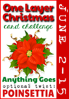 http://onelayerchristmas.blogspot.com/2015/06/olcc-11-poinsettia.html