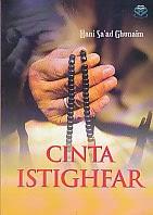 toko buku rahma: buku CINTA ISTIGHFAR, pengarang hani sa'ad ghunaim, penerbit amzah