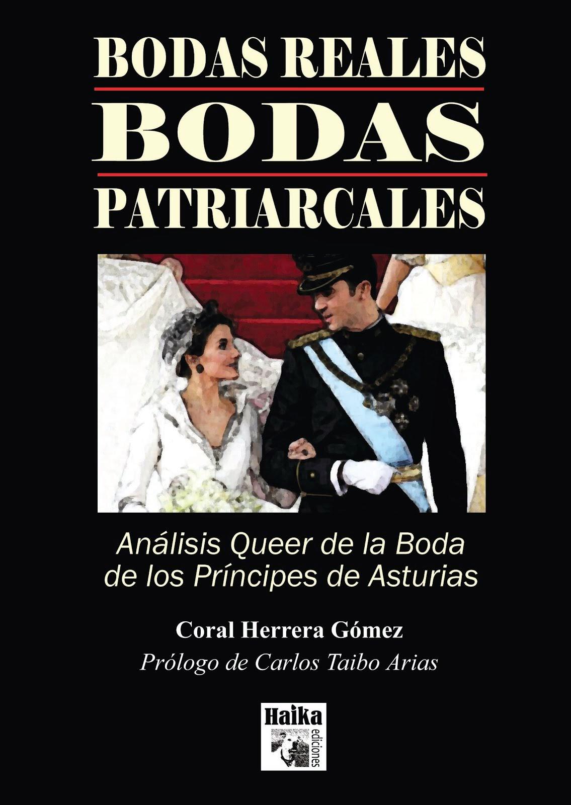 Mis libros: Bodas Reales, Bodas Patriarcales