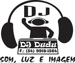 Dj Dudu - Som, Luz e Imagem