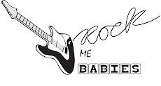 Rock me Babies