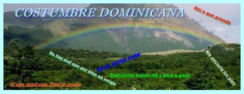 COSTUMBRE DOMINICANA